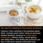 Foodphotography & Styling Workshop in Berlin